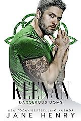 Keenan: A Dark Irish Mafia Romance (Dangerous Doms) (English Edition) Format Kindle