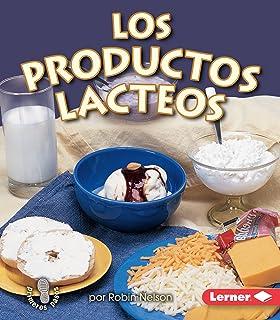 Los productos lácteos (Dairy) (Mi primer paso al mundo real ― Los grupos
