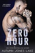 Zero Hour: A Prequel to Zero Tolerance: Lost Kings MC® #11.5