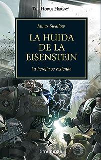 The Horus Heresy nº 04/54 La huida de la Eisenstein: La herejía se extiende