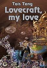 Lovecraft, My Love