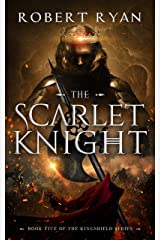 The Scarlet Knight (The Kingshield Series Book 5) Kindle Edition