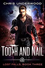 Tooth and Nail (Lost Falls Book 3)