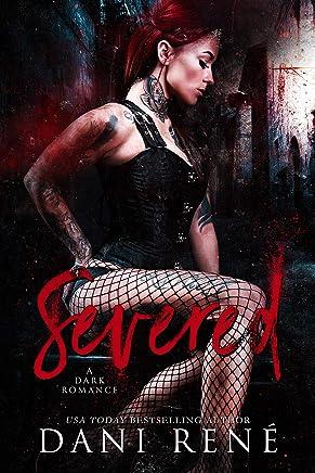 Severed: A Dark Romance (The Taken Series Book 2)