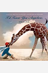 I'd Know You Anywhere, My Love Kindle Edition
