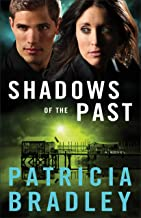 Best shadows of the past patricia bradley Reviews