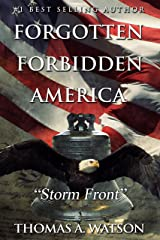 Forgotten Forbidden America (Book 3): Storm Front Kindle Edition