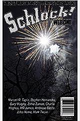 Schlock! Webzine Vol 9, Issue 7 Kindle Edition