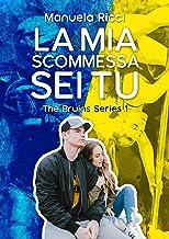 Scaricare Libri La Mia Scommessa Sei Tu: Romance Sport Young Adult (The Bruins Series Vol. 1) PDF