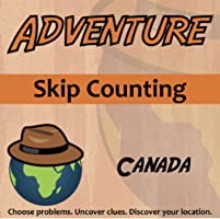 Adventure - Skip Counting, Canada - Knowledge Building Activity