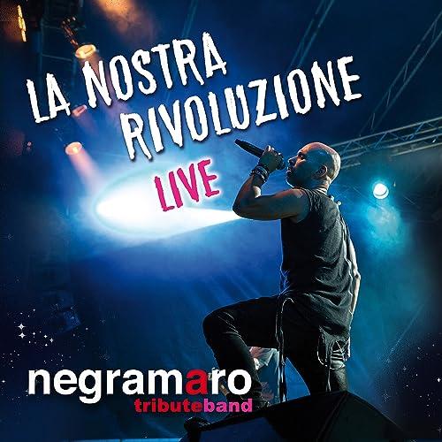 La nostra rivoluzione (Live)