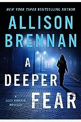 A Deeper Fear: A Lucy Kincaid Novella (Lucy Kincaid Novels) Kindle Edition