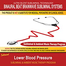 Lower Blood Pressure - Subliminal & Ambient Music Therapy