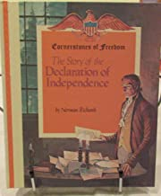 The Story Of The Declaration Of Independence Cornerstones of Freedom Series