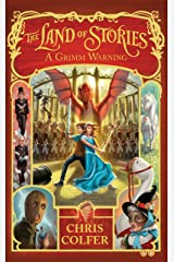 A Grimm Warning: Book 3 (Land of Stories) Kindle Edition