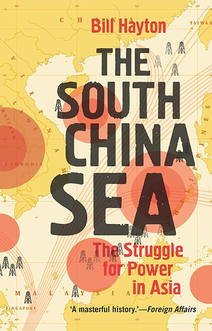牽引地球ポールThe South China Sea: The Struggle for Power in Asia (English Edition)