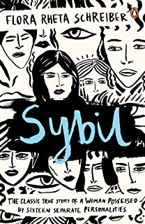 Sybil: The True Story of a Woman Possessed by Sixteen Separate Personalities