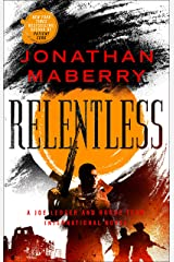 Relentless: A Joe Ledger and Rogue Team International Novel (Rogue Team International Series Book 2) Kindle Edition