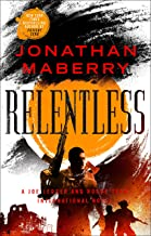 Relentless: A Joe Ledger and Rogue Team International Novel (Rogue Team International Series Book 2)