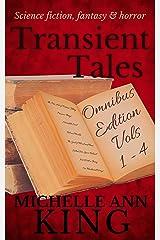 Transient Tales Omnibus 1: Volumes 1-4 Kindle Edition