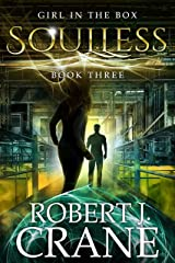 Soulless (The Girl in the Box Book 3) Kindle Edition