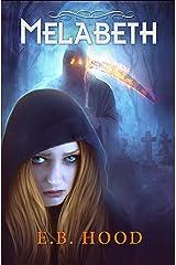 Melabeth the Vampire Kindle Edition