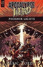 Apocalypse Weird: Phoenix Lights (Alien Weird Book 1)