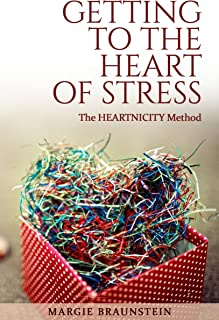 Getting to the Heart of Stress: with the Heartnicity Method