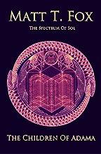 The Children of Adama (The Spectrum of Sol Book 1)