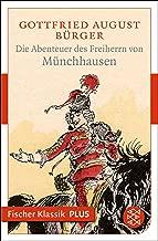 Die Abenteuer des Freiherrn von Münchhausen (Fischer Klassik Plus) (German Edition)