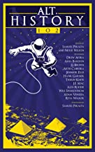 Alt.History 102 (Future Chronicles Book 10)