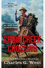 Crow Creek Crossing Kindle Edition