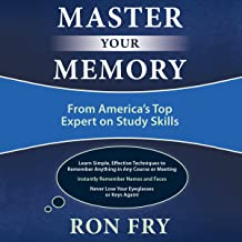 Master Your Memory: From America's Top Expert on Study Skills