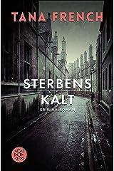 Sterbenskalt: Kriminalroman (Mordkommission Dublin 3) (German Edition) Kindle Edition