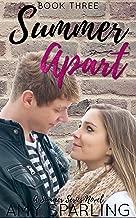 Summer Apart (The Summer Series Book 3)