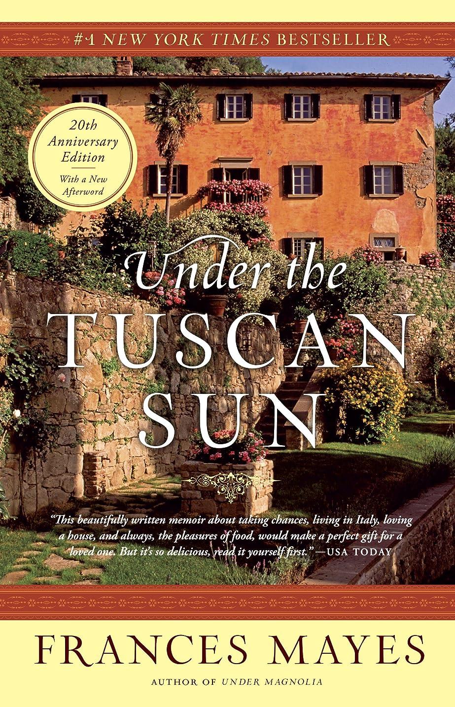 あごひげセイはさておきペフUnder the Tuscan Sun: 20th-Anniversary Edition (English Edition)
