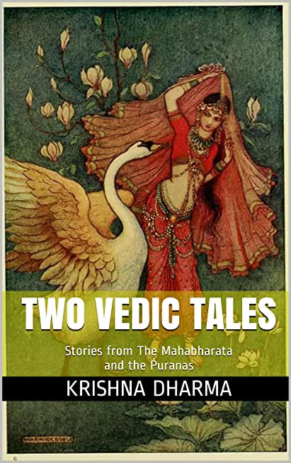 Two Vedic Tales: Stories from The Mahabharata and the Puranas (English Edition)