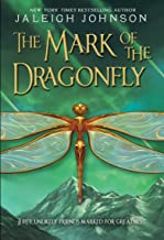Best the mark of the dragonfly by jaleigh johnson Reviews