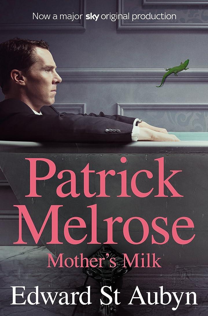 宝起きている愛人Mother's Milk (The Patrick Melrose Novels Book 4) (English Edition)