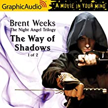The Way of Shadows (1 of 2) [Dramatized Adaptation]: The Night Angel Trilogy, Book 1, Part 1