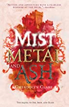 Mist, Metal, and Ash (Ink, Iron, and Glass)