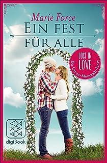 Ein Fest für alle (Lost in Love Die Green-Mountain-Serie.