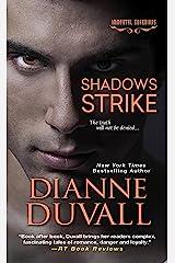Shadows Strike (Immortal Guardians series Book 6) Kindle Edition