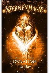 Isolation (Sternenmagie 6) Kindle Ausgabe