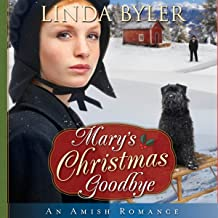 Mary's Christmas Goodbye: An Amish Romance