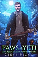 Paws of the Yeti: Blue Moon Investigations New Adult Humorous Fantasy Adventure Series Book 10 Kindle Edition