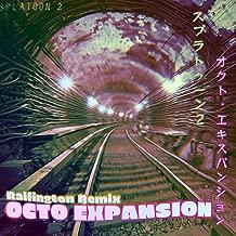 Octo Expansion (Remix)