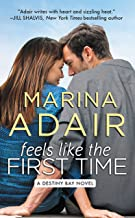 Feels Like the First Time (Destiny Bay Book 2)