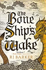 The Bone Ship's Wake (The Tide Child Trilogy Book 3) Kindle Edition