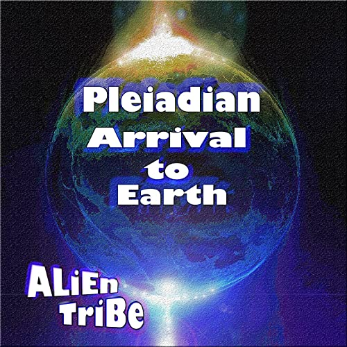 Pleiadian Arrival to Earth